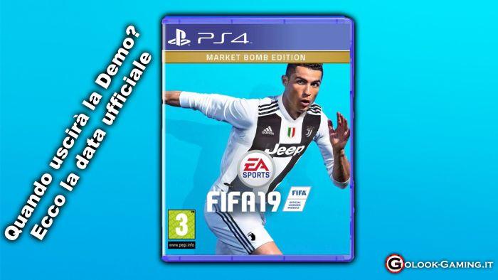 FIFA 19 demo data di uscita ufficiale