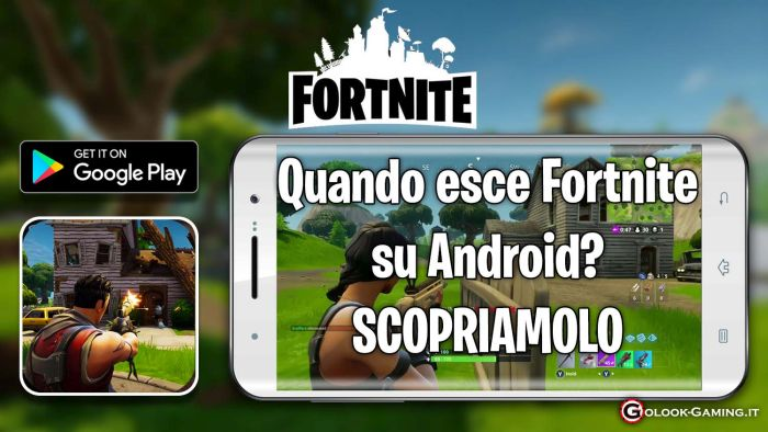 quando esce fortnite su android