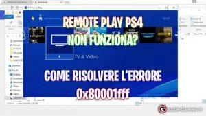 remote play ps4 non funziona, 0x80001fff ps4