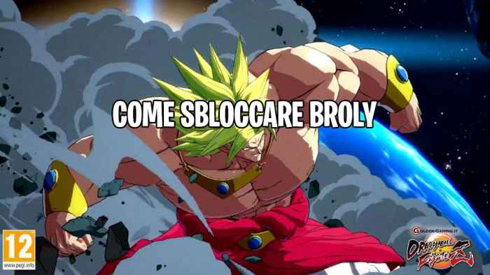 dragon ball fighterz come sbloccare broly