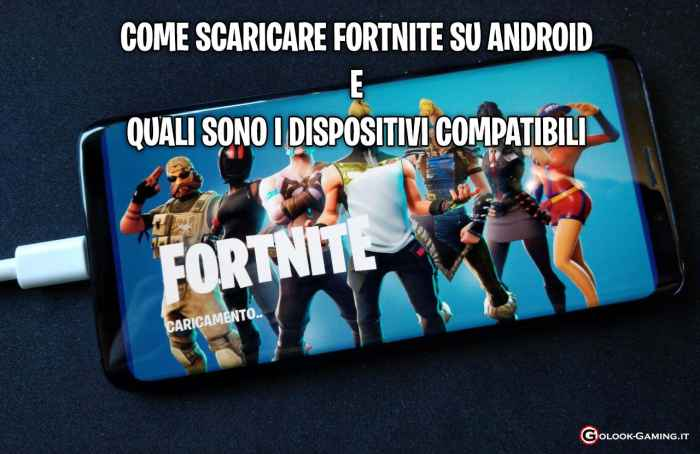 fortnite android come scaricare dispositivi compatibili