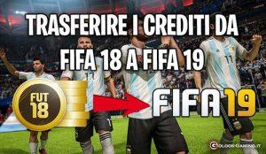 trasferire crediti da fifa 18 a fifa 19