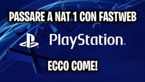 APRIRE NAT 1 PS4 FASTWEB