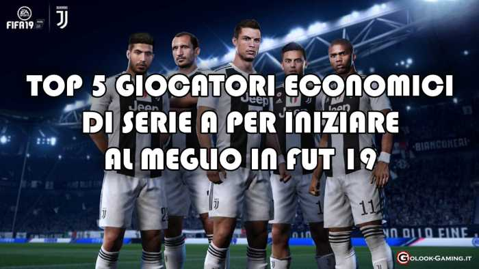 top giocatori economici serie a fifa 19 ultimate team