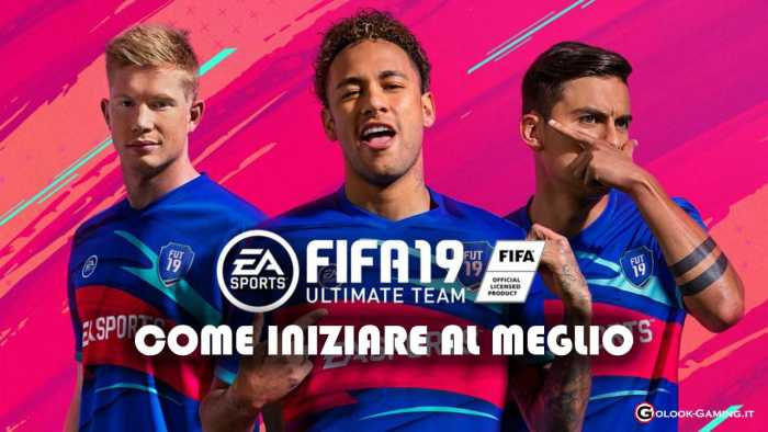 FIFA 19 ULTIMATE TEAM COME INIZIARE