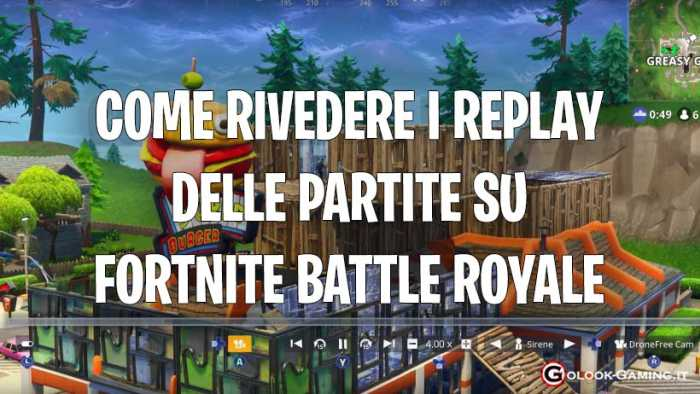 fortnite come vedere replay