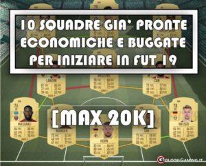 squadre economiche e buggate fifa 19 ultimate team