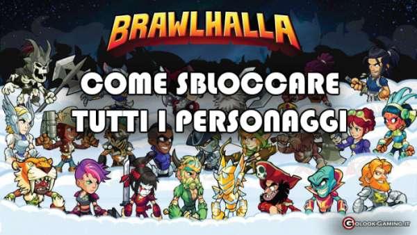 brawlhalla come sbloccare personaggi