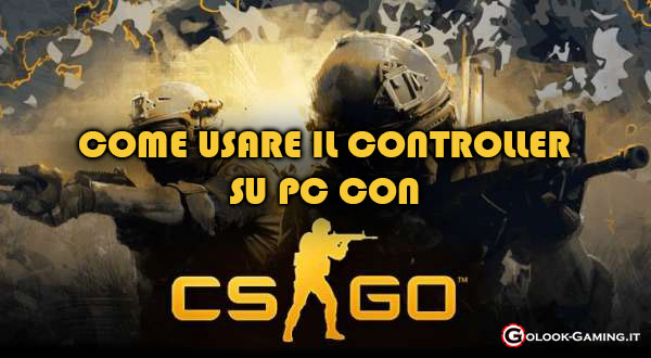 counter strike global offensive come usare controller