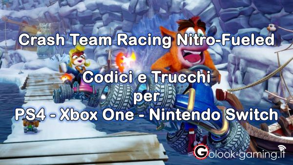 crash team racing trucchi codici