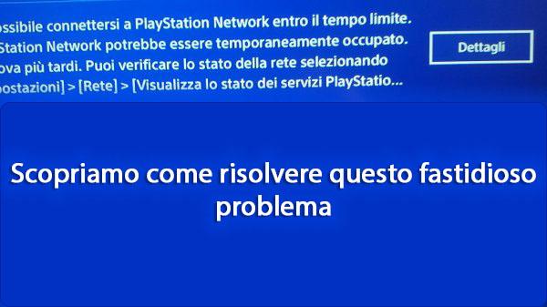 playstation network potrebbe essere temporaneamente occupato