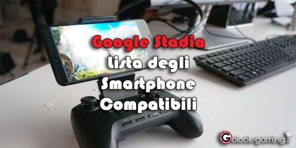 google stadia smartphone compatibili