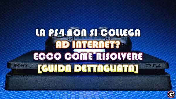 ps4 non si connette ad internet