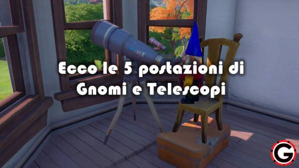 fortnite gnomi telescopi